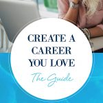 Create a Career You Love – The Guide Cover