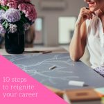 10-steps-to-reignite-your-career